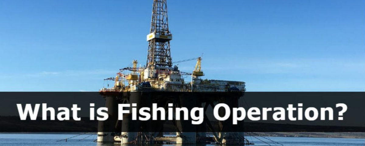 What is Fishing Operation